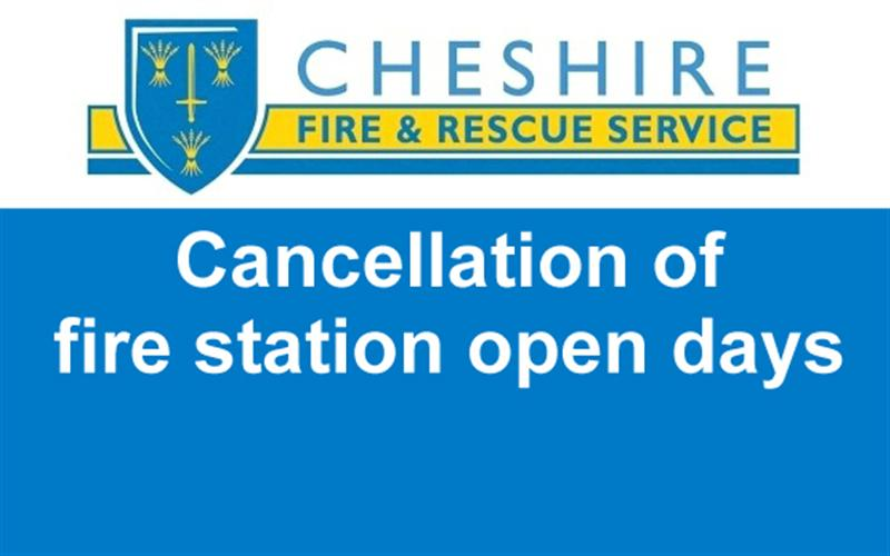 Cheshire Fire and Rescue Service - Cancellation of fire station open days