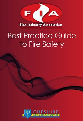 Fire Industry Association - Best Practice Guide to Fire Safety
