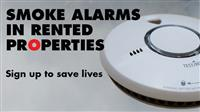 Smoke alarms in rented properties. Sign up to save lives