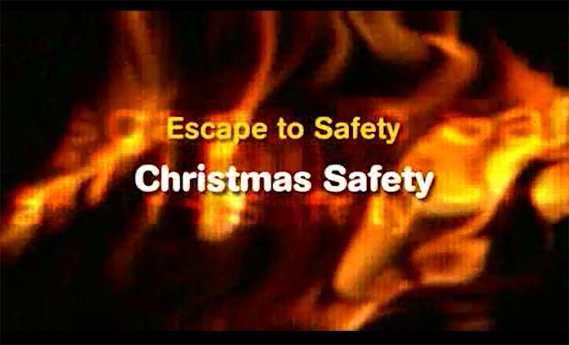 Escape to safety - Christmas safety